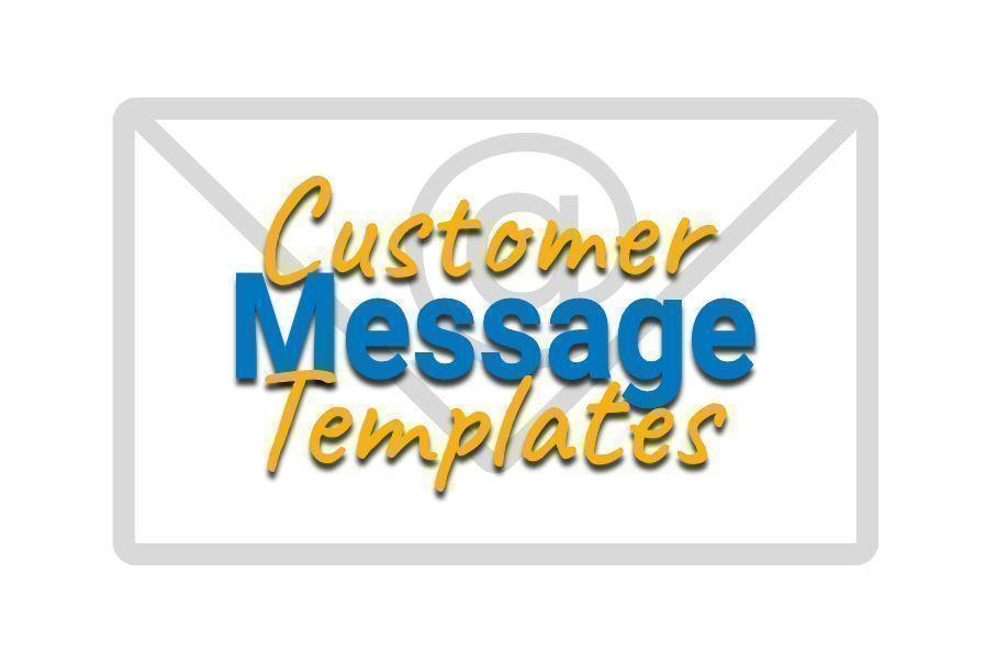 Customer Message Templates